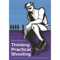 Thinking Practical Shooting - Saul Kirsch